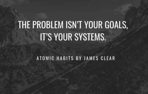 Problem isn't your goals, it's your systems.